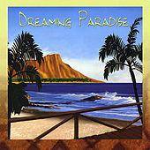 Dreaming Paradise by Various Artists