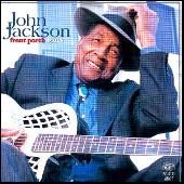 Front Porch Blues by John Jackson