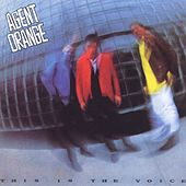 This Is The Voice by Agent Orange