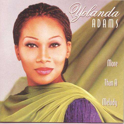 More Than A Melody by Yolanda Adams