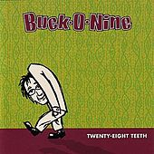 Twenty-Eight Teeth by Buck-O-Nine
