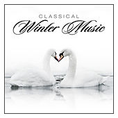 Classical Winter Music by Various Artists