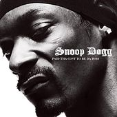 Paid Tha Cost To Be Da Boss von Snoop Dogg
