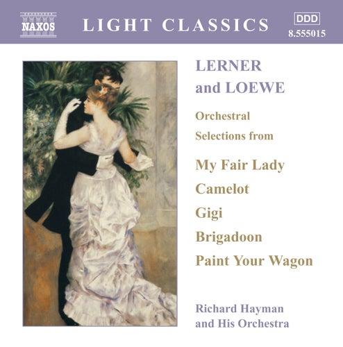 Lerner and Loewe: Orchestral Selections von Lerner & Loewe