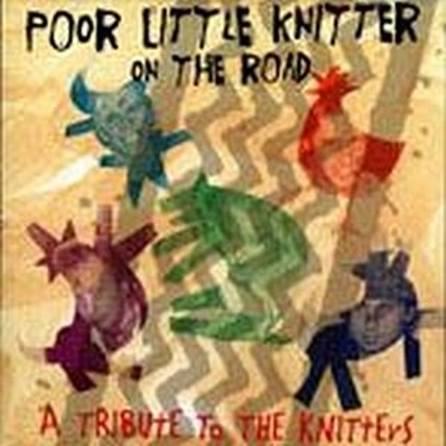 Poor Little Knitter On The Road... by Various Artists