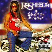 A Ghetto Dream by Rasheeda