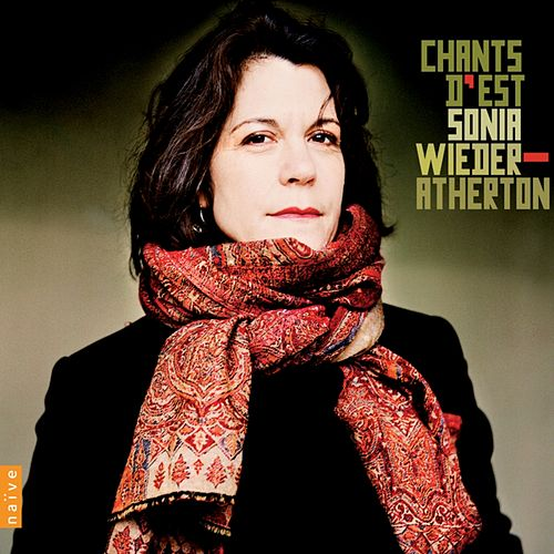 Chants d'Est by Wieder Atherton Sonia
