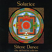 Silent Dance - The Definitive Edition by Solstice