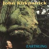 Earthling by John Kirkpatrick