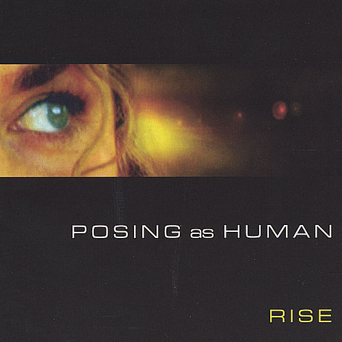 Posing As Human by R.I.S.E. (Rising Appalachia)