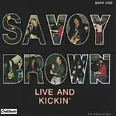 Live & Kickin' by Savoy Brown