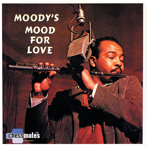 Moody's Mood For Love by James Moody