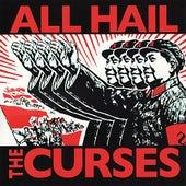 All Hail the Curses by The Curses
