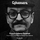 Ephemera by Pepper Adams
