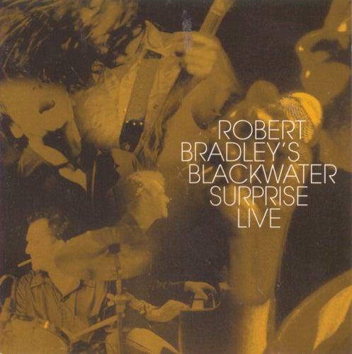 Robert Bradley's Blackwater...Live by Robert Bradley