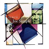 The Best Of Joe Sample by Joe Sample
