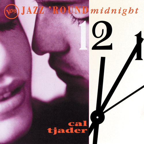 Jazz Round Midnight by Cal Tjader