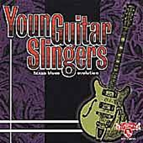 Texas Blues Evolution: Young Guitar... by Various Artists