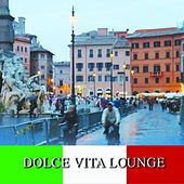 Dolce Vita Lounge by Various Artists