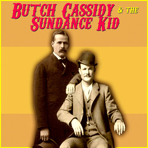 Butch Cassidy & The Sundance Kid by Various Artists