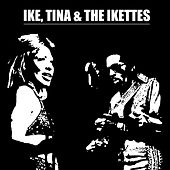 Ike, Tina & The Ikettes by Various Artists