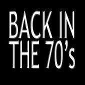 Back In The 70's by Pop Feast