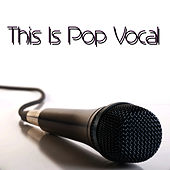 This Is Pop Vocal by Pop Feast