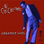 Greatest Hits by Cab Calloway