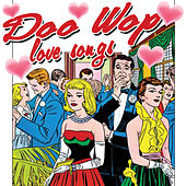 Doo Wop Love Songs (Re-Recorded Versions) by Various Artists