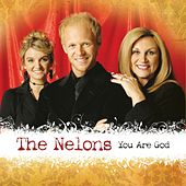 You Are God by The Nelons