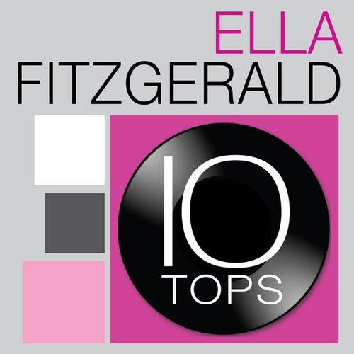 10 Tops: Ella Fitzgerald by Ella Fitzgerald