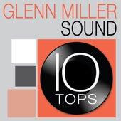 10 Tops: Glenn Miller Sound by Glenn Miller