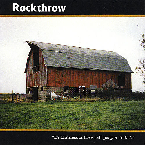 In Minnesota They Call People Folks by Rockthrow