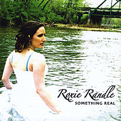 Something Real by Roxie Randle