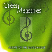Green Measures: Artists for the Environment by Various Artists