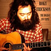 The Holiday Inn Tapes by Roky Erickson
