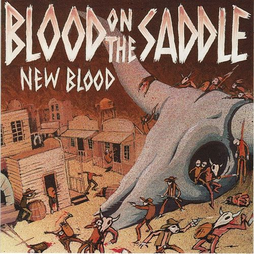 New Blood by Blood On The Saddle