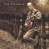 Highway Songs by Tim Flannery