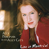 Live in Montreal by Alex Pangman