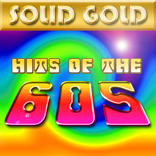 Solid Gold - Hits Of The 60's by Various Artists