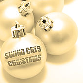 Swing Cats Christmas by Various Artists