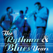 The Rhythm & Blues Years von Various Artists
