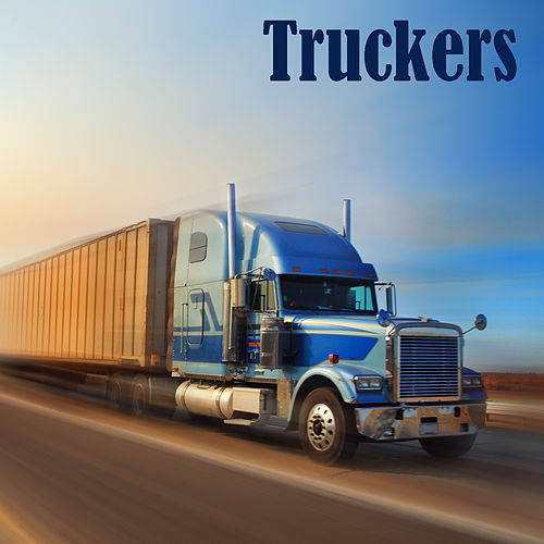 Truckers by Various Artists