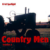 K-tel Spotlight: Country Men Vol. 2 by Various Artists