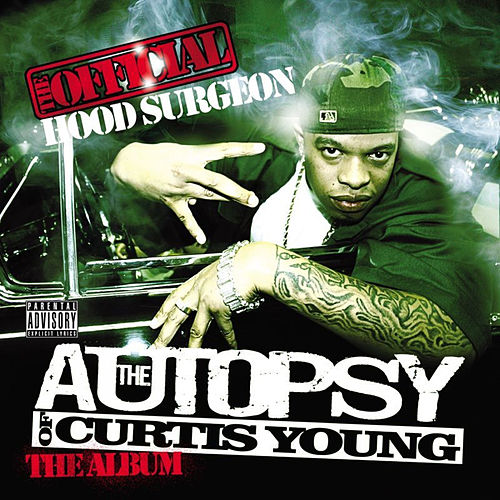 The Autopsy Of Curtis Young by Hood Surgeon
