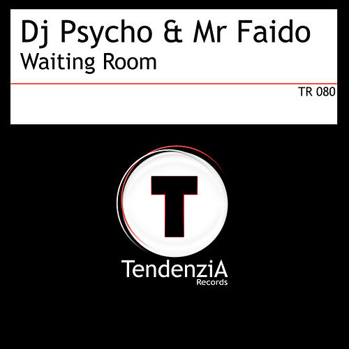Waiting Room by Dj Psycho