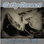 Originals- EP 1 by Cathy Stewart