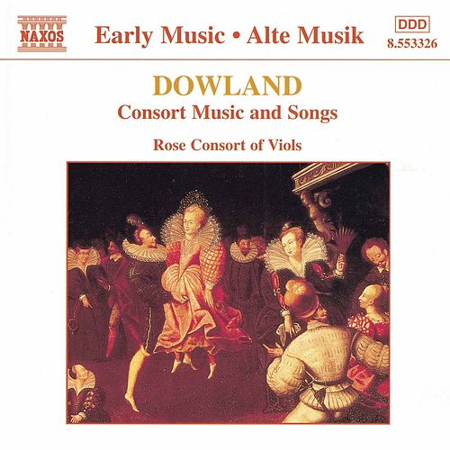 Consort Music and Songs by John Dowland