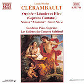 Soprano Cantatas and Sonatas by Louis- Nicolas Clerambault
