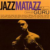 Jazzmatazz Volume II: The New Reality by Guru